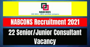 NABCONS Recruitment 2021: 22 Senior/Junior Consultant Vacancy
